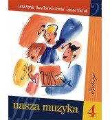 Nasza muzyka 4 - FLOREK Lidia TOMERA-CHMIEL Ilona STACHAK Tatiana