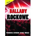 Ballady rockowe - piosenki na keyboard, gitarę, ukulele